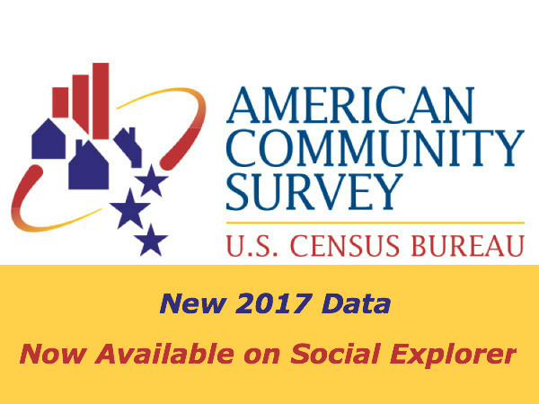 New 2017 American Community Survey Data & Maps Now Available on SocialExplorer.com